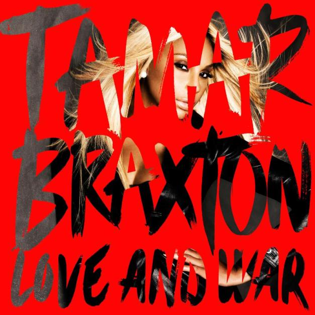 Tamar Braxton's Love and War, out September 3rd, available for pre-order