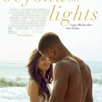 GIVEAWAY: advance screening for BEYOND THE LIGHTS November 12 (Phila, PA)