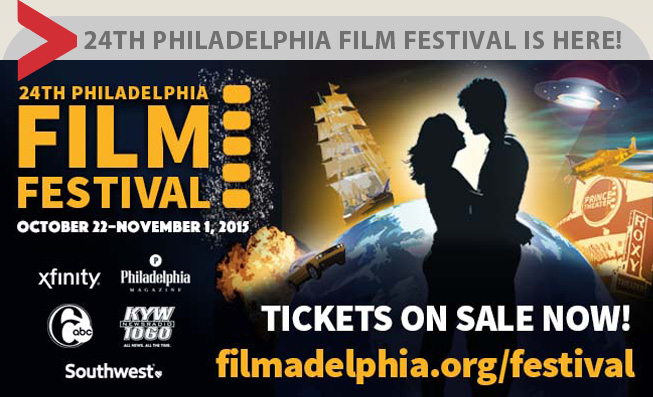 Get your tickets now for the 24th Philadelphia Film Festival (October 22 – November 1)