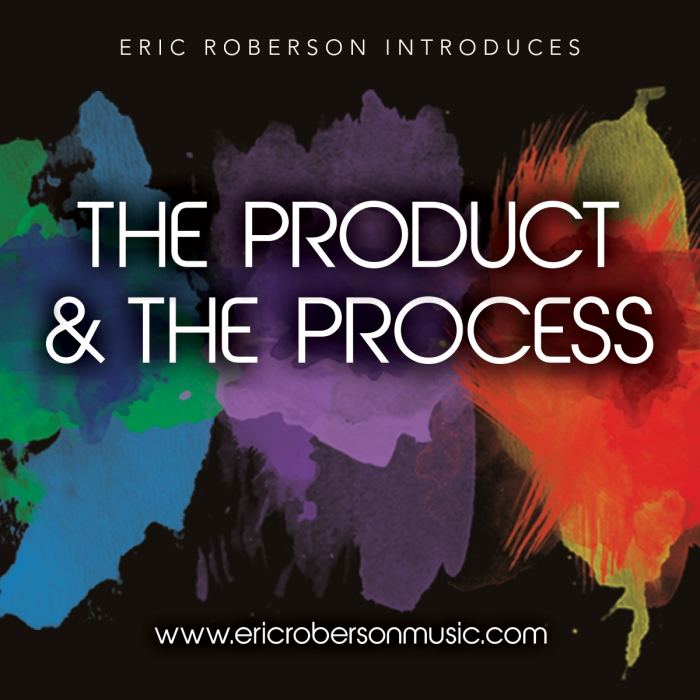 The Product & The Process