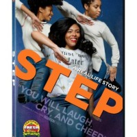GIVEAWAY: STEP the movie on DVD/digital available now everywhere