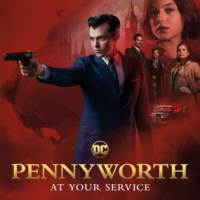 GIVEAWAY: advance screening of PENNYWORTH on Thursday, July 18 (Philly, PA)