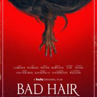 MMT Quick Review of BAD HAIR streaming now on HULU